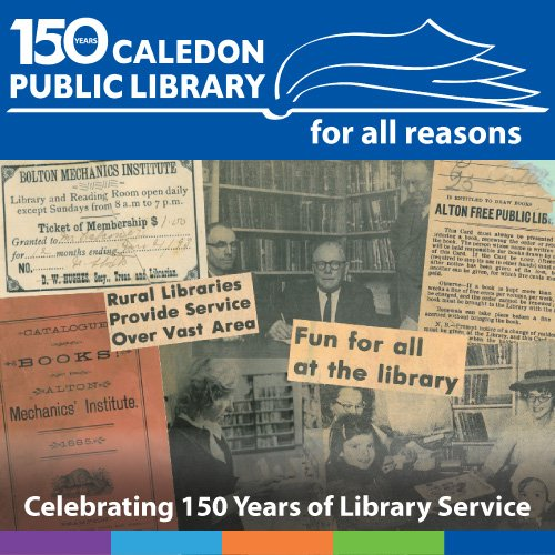 Caledon Public Library 150 Years